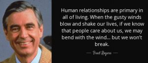 Bend with the Wind Fred Rogers