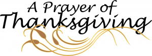 Thanksgiving Prayer for Our Blessings