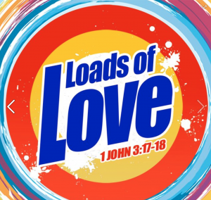 Loads Of Love 1John3:17